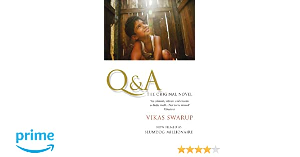 Q And A: The International Bestseller Filmed as Slumdog ...