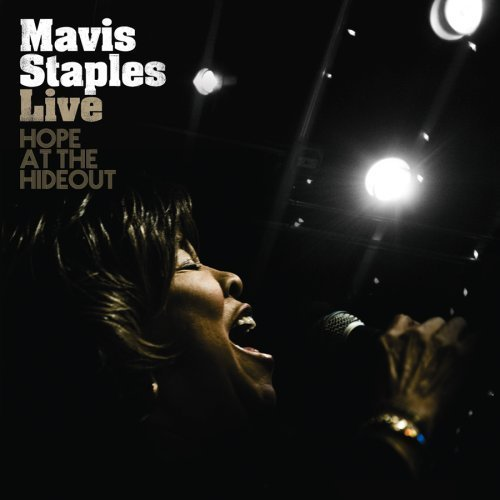 live-hope-at-the-hideout-by-mavis-staples-november-4-2008