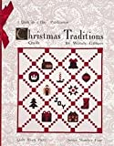 Christmas Traditions Quilt - Quilt Block Party - Series Number Four