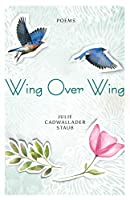 Wing Over Wing: Poems (Paraclete Poetry)