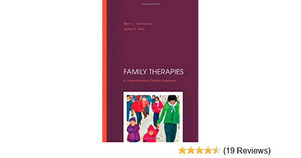 Family therapies a comprehensive christian appraisal mark a family therapies a comprehensive christian appraisal mark a yarhouse james n sells 9780830828050 amazon books fandeluxe Choice Image