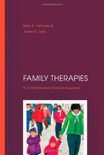 Family Therapies: A Comprehensive Christian Appraisal pdf
