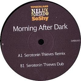 Price comparison product image Timberland & Nelly Furtado / Morning After Dark (Serotonin Thieves Remixes)