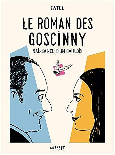 Amazon Fr Le Roman Des Goscinny Naissance D Un Gaulois