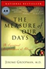 The Measure of Our Days: A Spiritual Exploration of Illness Paperback