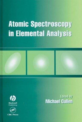 Atomic Spectroscopy in Elemental Analysis (Sheffield Analytical Chemistry)