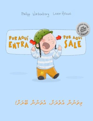 Download ¡Por aqui entra, Por aqui sale! Yxo yygi, yxgi yyge!: Libro infantil ilustrado español-maldiviano/dhivehi (Edición bilingüe) (Spanish Edition) ebook