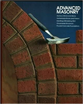 Advanced Masonry (Home repair and improvement) by Time-Life