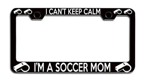Makoroni - I CAN'T KEEP CALM I'M A SOCCER MOM Sports License Plate Frame, License Tag Holder