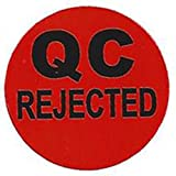 "Red""QC Rejected"" Label - 1"" Diameter - 500 ct Roll"