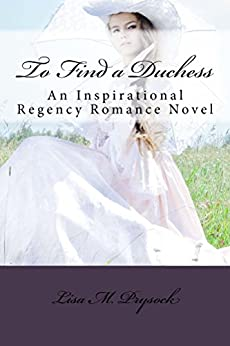 To Find a Duchess by [Prysock, Lisa]