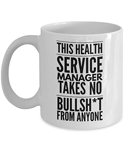 Takes no Bullsht from Anyone Health Service Manager Mug - Cool Coffee Cup