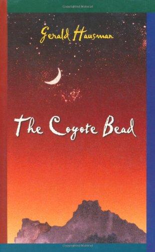 The Coyote Bead - Gerald Hausman