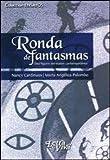 img - for RONDA DE FANTASMAS (Spanish Edition) book / textbook / text book