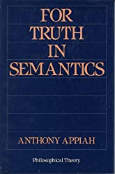 For Truth in Semantics (Philosophical Theory)