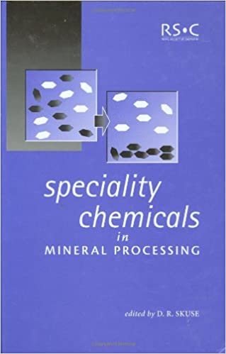 Speciality Chemicals in Mineral Processing: David R Skuse