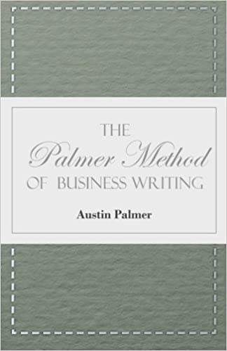 The Palmer Method of Business Writing - A Series of Self-teaching ...