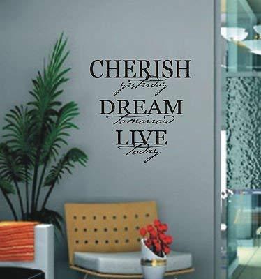 autocollant mural art décalcomanie citation Cherish rêve.. live