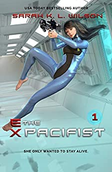 The Ex-Pacifist (Matsumoto Trilogy Book 1) by [Wilson, Sarah K L]