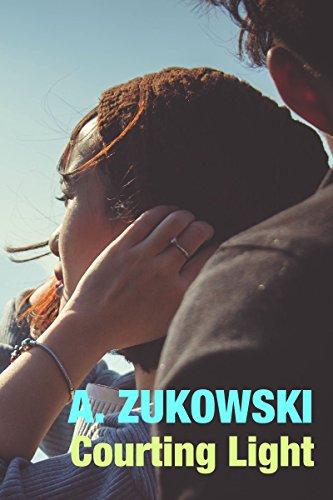 Courting Light by A. Zukowski | amazon.com