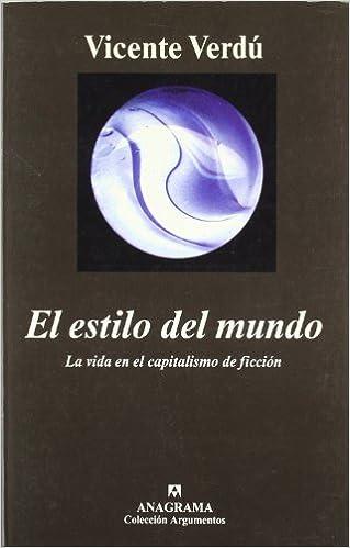 Descargas ebook pdf gratis El estilo del mundo (Argumentos) PDF MOBI 8433961896