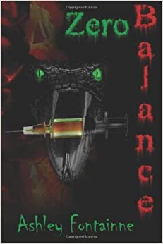 Book Zero Balance: Eviscerating the Snake Series by Ashley Fontainne (2012-03-20)