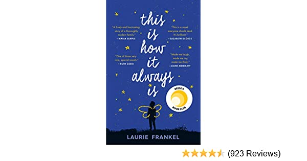 Amazon This Is How It Always A Novel EBook Laurie Frankel Kindle Store