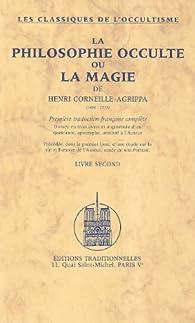 La Philosophie occulte ou La magie, livre second par Henri Corneille Agrippa