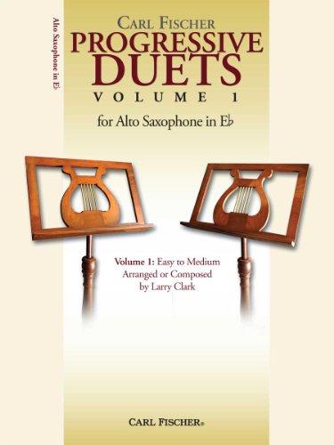 (Carl Fischer Progressive Duets Volume 1 for Alto Saxophone in)