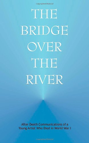 Bridge over the River: After Death Communications of <BR>a Young Artist Who Died in World War I