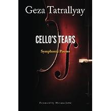 Cello's Tears: Symphonic Poems