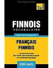 Vocabulaire français-finnois pour l'autoformation. 3000 mots