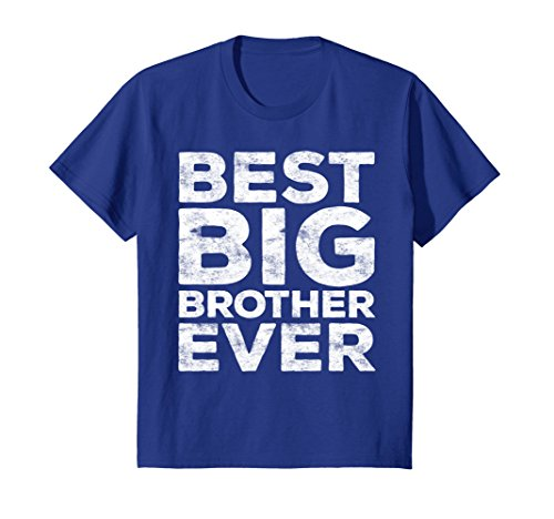 Brother Youth T-shirt (Kids Best Big Brother Ever T-Shirt Funny Gift 6 Royal Blue)