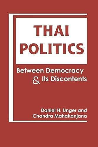 Thai Politics Between Democracy and Its Discontents  sc 1 st  Amazon.com & Thai Politics: Between Democracy and Its Discontents: Daniel H ...