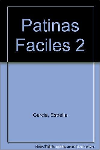 Descargas gratuitas de libros electrónicos de mobipocket Patinas Faciles: 2 PDF CHM