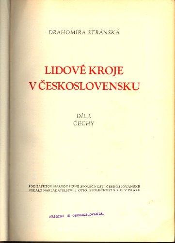 Lidove Kroje V Ceskolovensku, Dil 1. Cechy -- Folk Costumes in Czechoslovakia, Vol. 1. (Czech Folk Costume)