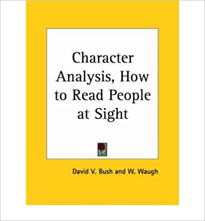 Book Character Analysis, How to Read People at Sight (1923)- Common
