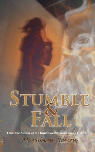 Download Stumble and Fall (Fall Girl) (Volume 2) PDF