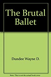 Brutal Ballet, the ( a Joe Hannibal Mystery)