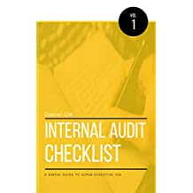 Internal Audit Checklist: A Simple Guide to Super Effective ISO