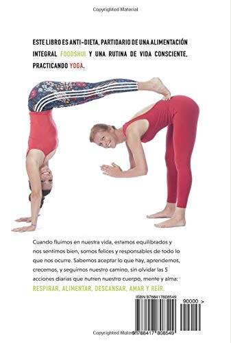 FoodShui. Equilibra tu vida. 2ª Edición: Guía práctica para ...
