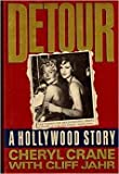 img - for Detour - A Hollywood Tragedy: My Life with Lana Turner, My Mother by Cheryl Crane (1988-03-14) book / textbook / text book
