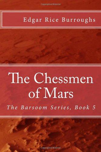 Download The Chessmen of Mars: The Barsoom Series, Book 5 pdf epub