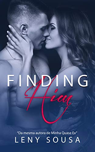 Finding Him: ( Conto 01.)