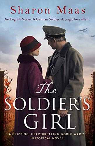 The Soldier's Girl: A gripping, heart-breaking World War 2 historical novel ()