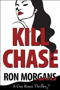 Kill Chase by [Morgans, Ron]