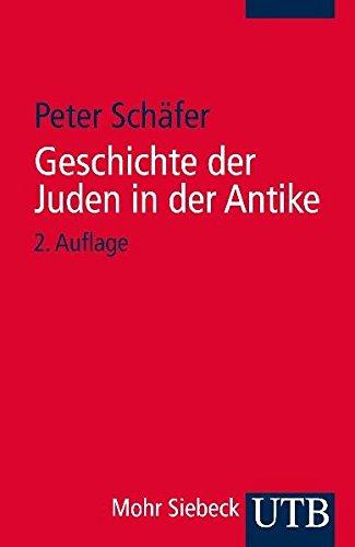 Geschichte der Juden in der Antike: Die Juden Palästinas von Alexander dem Großen bis zur arabischen Eroberung