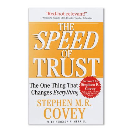 The SPEED of TRUST: The One Thing That Changes Everything [Stephen M .R. Covey] (Tapa Blanda)