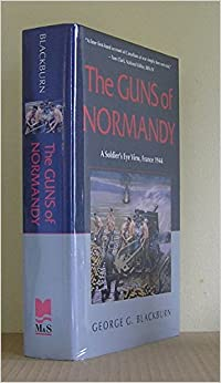 \READ\ The Guns Of Normandy: A Soldier's Eye View, France 1944. Omron segun within Symbol Miami