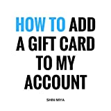How to add a gift card to your account.